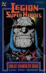 Legion of Super-Heroes: The Great Darkness Saga - Paul Levitz, Keith Giffen, Larry Mahlstedt, Curt Swan, Pat Broderick, Romeo Tanghal