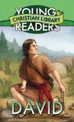 David (Young Readers' Christian Library) - Sam Wellman