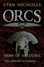 Army of Shadows - Stan Nicholls