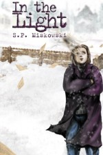 In the Light (Skillute Cycle) (Volume 3) - S.P. Miskowski