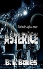 AsterIce - B.L. Bates, Kim Richards, Dawné Dominique