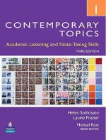 Contemporary Topics 1: Academic Listening and Note-Taking Skills, 3rd Edition - Helen Solorzano