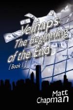 Velhaps: Book 1 - Matt Chapman