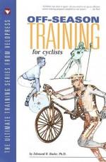 Off-Season Training for Cyclists - Edmund R. Burke