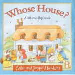 Whose House? - Colin Hawkins, Jacqui Hawkins