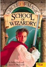 School of Wizardry - Debra Doyle, James D. Macdonald, Judith Mitchell