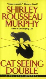 Cat Seeing Double - Shirley Rousseau Murphy