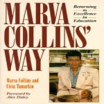 Marva Collins' Way: Updated - Marva Collins, Civia Tamarkin, Alex Haley