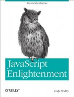 JavaScript Enlightenment - Cody Lindley