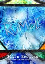 Rumble - Ellen Hopkins
