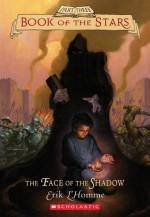 Face of the Shadow - Erik L'Homme, Ros Schwartz