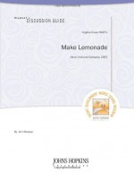 Make Lemonade Student's Discussion Guide - Ann Maouyo