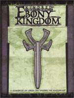 Kindred of the Ebony Kingdom - Justin Achilli, Voronica Whitney-Robinson, Will Hindmarch