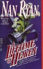 A Lifetime of Heaven - Nan Ryan