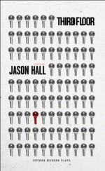 Third Floor (Oberon Modern Plays) - Jason Hall