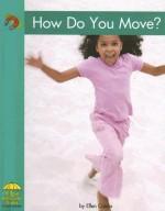 How Do You Move? - Ellen Catala