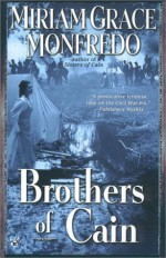 Brothers of Cain - Miriam Grace Monfredo