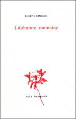 Litterature Roumaine: Suivi de Grosse Chaleur, Adapte de I.-L. Caragiale - Eugène Ionesco