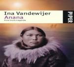 Anana: Eine Inuit Legende - Ina Vandewijer, Heinke Both, Barbara Heller