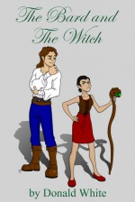 The Bard and the Witch - Donald White