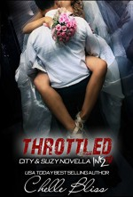 Throttled (Men of Inked Book 3) - Chelle Bliss