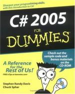 C# 2005 For Dummies - Stephen Randy Davis, Chuck Sphar