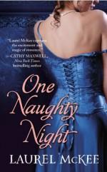 One Naughty Night - Laurel McKee