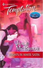 Nights in White Satin - Jule McBride