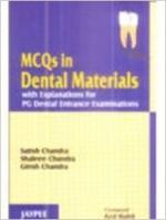 MCQ In Dental Materials - Satish Chandra, Shaleen Chandra, Girish Chandra