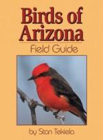 Birds of Arizona Field Guide - Stan Tekiela