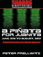 A Pinata For Juanita [A Short Story from the Shards Universe] - Peter Prellwitz