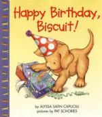 Happy Birthday, Biscuit! - Alyssa Satin Capucilli, Pat Schories