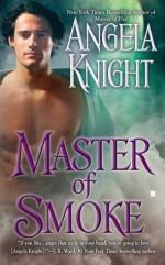Master of Smoke - Angela Knight