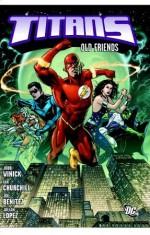 Titans, Vol. 1: Old Friends - Judd Winick, Ian Churchill, Joe Benitez, Julian Lopez