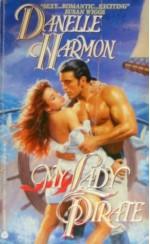 My Lady Pirate - Danelle Harmon