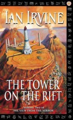 The Tower On The Rift: The View from the Mirror, book 2 - Ian Irvine