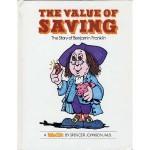 The Value of Saving: The Story of Benjamin Franklin - Spencer Johnson, Steve Pileggi