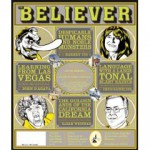 The Believer, Issue 68: January 2010 - Heidi Julavits, Ed Park, Vendela Vida