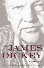 The James Dickey Reader - Henry Hart, James Dickey