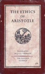 The Ethics of Aristotle - J.A.K. Thomson