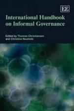 International Handbook on Informal Governance - Thomas Christiansen