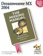 Dreamweaver MX 2004: The Missing Manual - David Sawyer McFarland, David Pogue