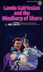 Lando Calrissian and the Mindharp of Sharu - L. Neil Smith