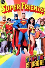 Super Friends!: Your Favorite Television Super-Team Is Back! - E. Nelson Bridwell, Alex Toth, Ramona Fradon, Ric Estrada, Kurt Schaffenberger
