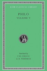 Philo, Volume 5: On Flight and Finding-On the Change of Names-On Dreams - Philo of Alexandria