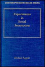 Experiments in Social Interaction - Michael Argyle