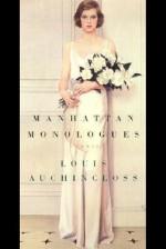 Manhattan Monologues: Stories - Louis Auchincloss