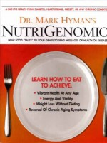NutriGenomic: How Food Talks to your Genes and send messages of health or disease. - Mark Hyman