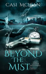 Beyond the Mist - Casi McLean