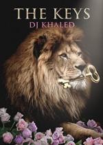 The Keys - DJ Khaled